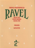 Ravel - Selected Piano Works Book 1