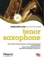 Perform Live 1 (You be the Star) Tenor Sax