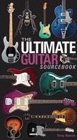 The Ultimate Guitar Sourcebook