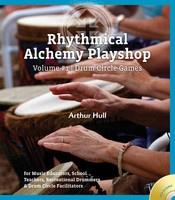 Rhythmical Alchemy Playshop - Volume #1