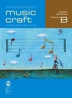 Music Craft - Student Workbook Preliminary B