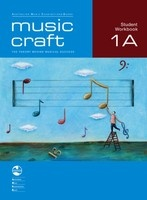 Music Craft - Student Workbook 1A