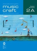 Music Craft - Student Workbook 2A