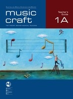 Music Craft - Teacher's Guide 1A