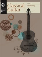 Classical Guitar Series 2 - Preliminary