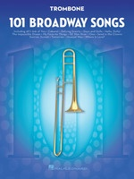 101 Broadway Songs for Trombone