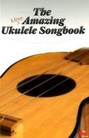 More Amazing Ukulele Songbook