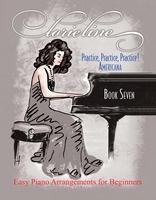Lorie Line - Practice, Practice, Practice! Book 7