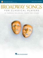 Broadway Songs for Classical Players - Cello and Piano