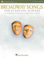 Broadway Songs for Classical Players - Flute and Piano