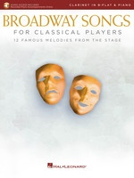 Broadway Songs for Classical Players - Clarinet and Piano