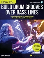 How to Build Drum Grooves Over Bass Lines