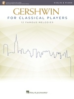 Gershwin for Classical Players - Violin and Piano