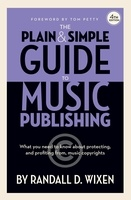 The Plain & Simple Guide to Music Publishing - 4th Edition