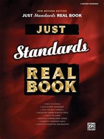 JUST STANDARDS REAL BOOK C EDITION