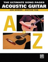 The Ultimate Song Pages - Acoustic Guitar: A to Z