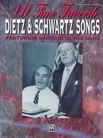 All Time Favorite Dietz & Schwartz Songs