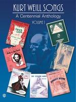 Kurt Weill Songs - A Centennial Anthology - Volume 1