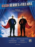 Broadway Heroes and Villains