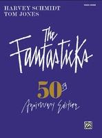 The Fantasticks - Complete Vocal Score