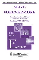 Alive Forevermore  (satb)
