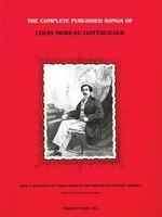 Complete Published Songs of Louis Moreau Gottschalk