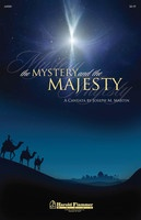The Mystery and the Majesty