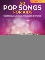 50 Pop Songs for Kids for Flute