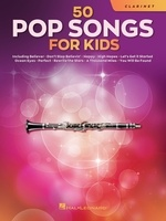 50 Pop Songs for Kids for Clarinet