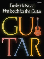 Frederick Noad - First Book for the Guitar Part 1