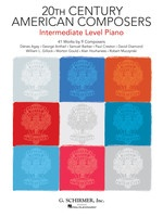 20th Century American Composers - Intermediate Level Piano