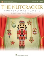 The Nutcracker for Classical Players - Flute and Piano