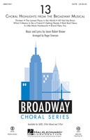 13 (Choral Highlights from the Broadway Musical)