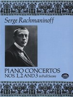 Rachmaninoff - Piano Concertos Nos. 1, 2 and 3