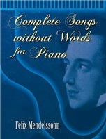 Mendelssohn - Complete Songs without Words