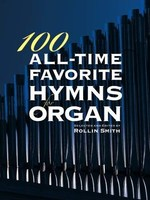 100 All Time Favourite Hymns Organ