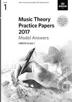 ABRSM Music Theory Practice Papers 2017 Answers - Grade 1