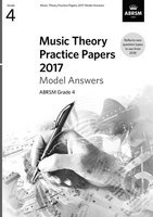 ABRSM Music Theory Practice Papers 2017 Answers - Grade 4