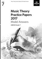 ABRSM Music Theory Practice Papers 2017 Answers - Grade 7