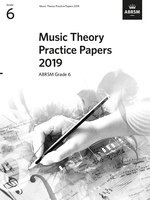 ABRSM Music Theory Practice Papers 2019 Grade 6