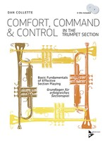 Comfort, Command & Control In The Trumpet Section