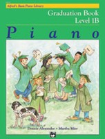 Alfred's Basic Piano Course: Graduation Book 1B