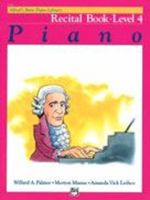 Alfred's Basic Piano Course: Recital Book 4
