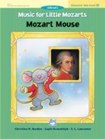Music for Little Mozarts: Mozart Mouse, Level 2