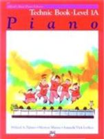 Alfred's Basic Piano Course: Technic Book 1A
