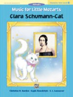 Music for Little Mozarts: Clara Schumann-Cat, Level 3