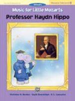 Music for Little Mozarts: Professor Haydn Hippo, Level 4