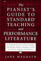 Pianist's Guide to Standard Teaching Performance Literature