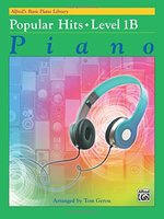 Alfred's Basic Piano Course: Popular Hits, Level 1B