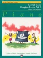 Alfred's Basic Piano Course: Recital Book Complete 2 & 3